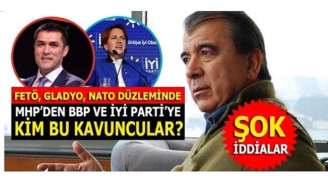 BBP'den MHP'ye ve İYİ Parti'ye Kavuncular gerçeği